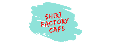Shirt Factory Cafe